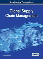 Handbook of Research on Global Supply Chain Management PDF