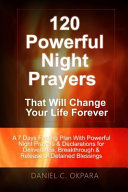 120 Powerful Night Prayers That Will Change Your Life Forever PDF