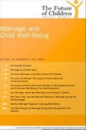 The Future of Children: Fall 2005: Marriage and Child Wellbeing