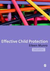 Effective Child Protection: Edition 2