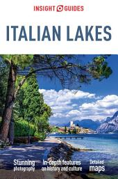 Insight Guides Italian Lakes: Edition 3