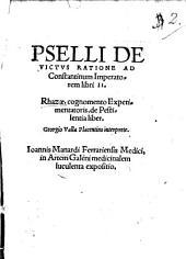 De victus ratione libri II: Rhazae de Pestilentia liber : J. Manardi in artem Galleni expositio