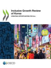 Inclusive Growth Review of Korea Creating Opportunities for All PDF