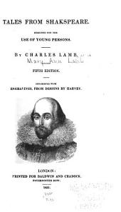 Tales from Shakspeare: Designed for the Use of Young Persons