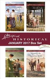 Love Inspired Historical January 2017 Box Set: Montana Cowboy Family\His Substitute Wife\For the Sake of the Children\Rescuing the Runaway Bride