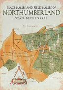 Place Names and Field Names of Northumberland