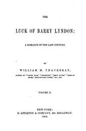 The Luck of Barry Lyndon: A Romance of the Last Century, Volume 2