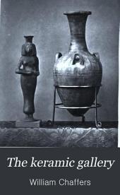 The keramic gallery: Volume 1