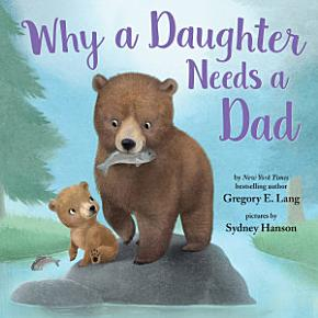 Why a Daughter Needs a Dad PDF
