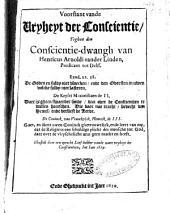 Voorstant vande vryheyt der conscientie, teghen den conscientie-dwangh van Henricus Arnoldi vander Linden, predicant tot Delff ..