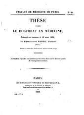 Thèse pour le doctorat en médecine, etc. (Questions sur diverses branches des sciences médicales.).