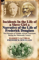Incidents in the Life of a Slave Girl   Narrative of the Life of Frederick Douglass Book
