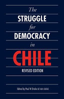 The Struggle for Democracy in Chile