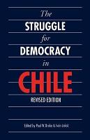 The Struggle for Democracy in Chile PDF