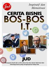 Cerita Bisnis Bos-Bos IT