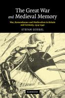 The Great War and Medieval Memory PDF
