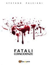 Fatali Coincidenze