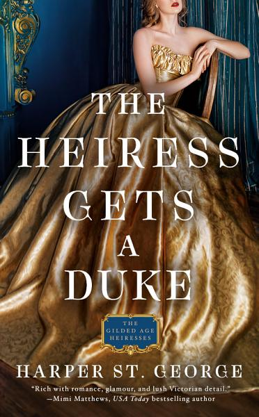Download The Heiress Gets a Duke Book