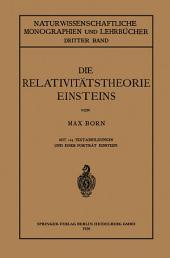 Die Relativitätstheorie Einsteins und ihre physikalischen Grundlagen: Gemeinverständlich dargestellt