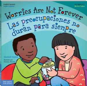 Worries Are Not Forever   Las preocupaciones no duran para siempre