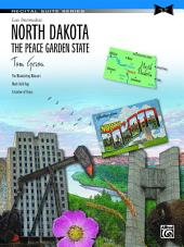 North Dakota: The Peace Garden State: Late Intermediate Piano Suite