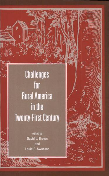 Challenges for Rural America in the Twenty First Century