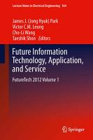 Future Information Technology  Application  and Service PDF
