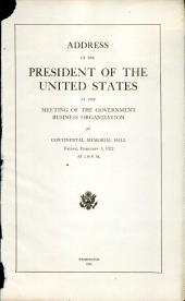Address of the President of the United States at the meeting of the Government Business Organization: at Continental Memorial Hall, Friday, February 3, 1922 at 2:30, Page 1000
