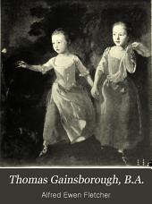 Thomas Gainsborough, B.A.