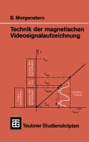 Technik der magnetischen Videosignalaufzeichnung PDF