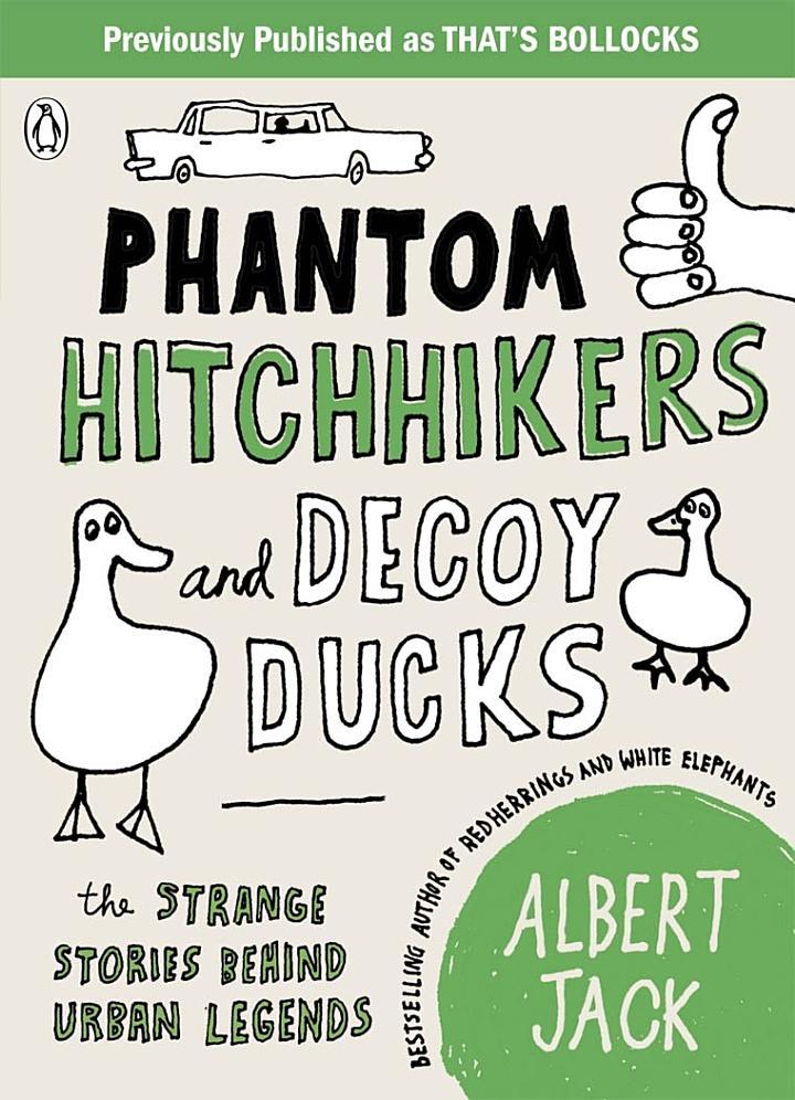 Phantom Hitchhikers and Decoy Ducks