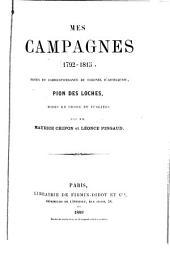 Mes campagnes (1792-1815): notes et correspondance du colonel d'artillerie, Pion des Loches