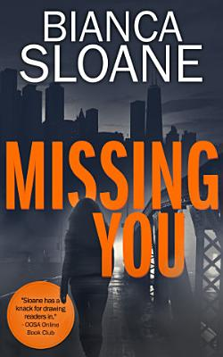 Missing You  A Companion Novella to Every Breath You Take  Every Breath You Take  2