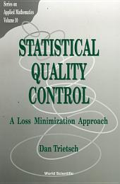 Statistical Quality Control: A Loss Minimization Approach