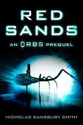 Red Sands: An Orbs Prequel