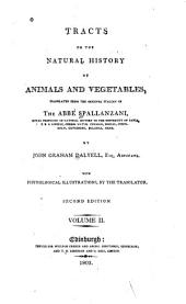 Tracts on the Natural History of Animals and Vegetables: Volume 2