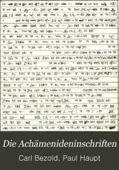 Die Achämenideninschriften: Bände 2-3