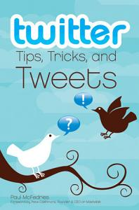 Twitter Tips  Tricks  and Tweets