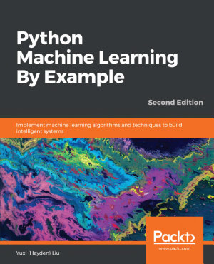 Python Machine Learning By Example PDF