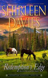 Redemption's Edge: Redemption Mountain Historical Western Romance