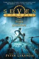 Seven Wonders Book 3  The Tomb of Shadows PDF