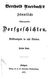 Sämmtliche Schwarzwälder Dorfgeschichten0: Volksausgabe in acht Bänden, Band 3