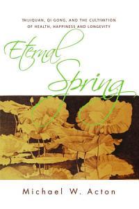 Eternal Spring Book