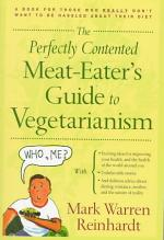 The Perfectly Contented Meat-eater's Guide to Vegetarianism