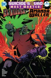 Suicide Squad Most Wanted: El Diablo and Amanda Waller (2016-) #5