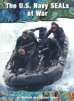 The U S  Navy Seals at War PDF