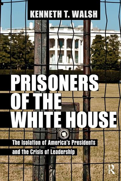 Download Prisoners of the White House Book