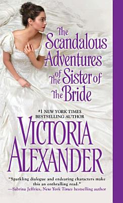 The Scandalous Adventures of the Sister of the Bride PDF