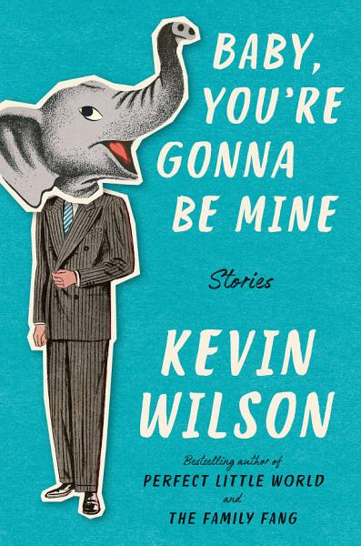 Download Baby  You re Gonna Be Mine Book