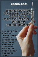 Unreported Truths about COVID 19  Cataclysms   World Lockdowns